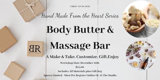 Make&Take - Shea Butter Body Butter and Massage Bars