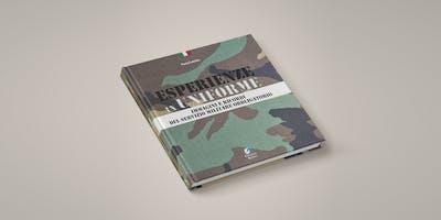 Presentazione del libro ESPERIENZE IN UNIFORME