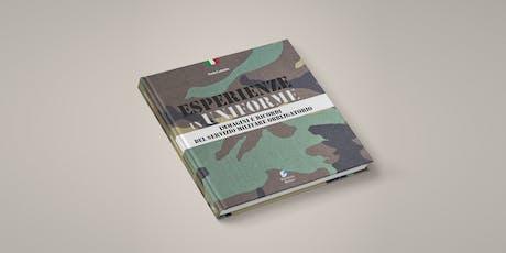 Presentazione del libro ESPERIENZE IN UNIFORME tickets