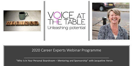 WEBINAR: Who is in your Personal Boardroom? Mentoring and Sponsorship Success  tickets
