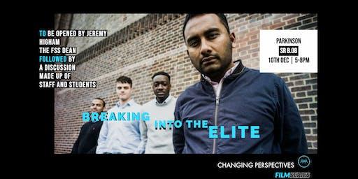 Film Series - Breaking into the Elite