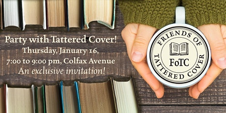 Friends of Tattered Cover Celebration at Tattered Cover Colfax Avenue tickets