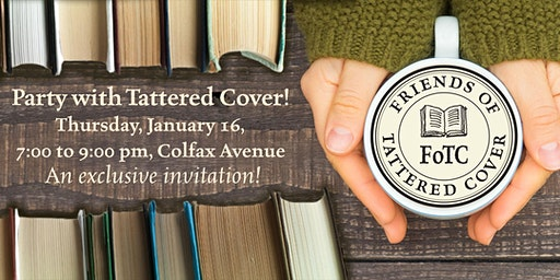 Friends of Tattered Cover Celebration at Tattered Cover Colfax Avenue