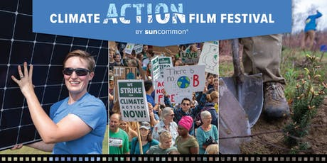 Climate Action Film Festival - Vermont Premiere tickets