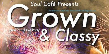 Grown & Classy New Years Eve Party tickets