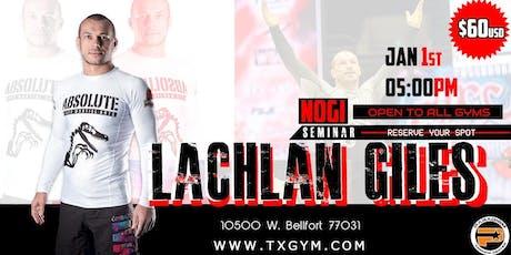Lachlan Giles Leg Lock Seminar - HOUSTON TX tickets
