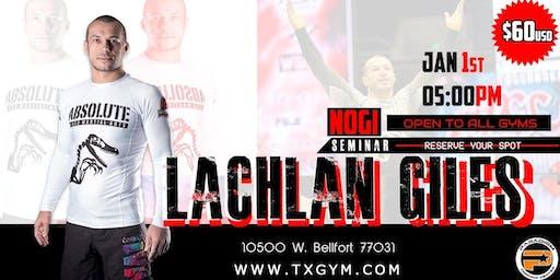 Lachlan Giles Leg Lock Seminar - HOUSTON TX