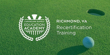 Landscape Supply Recertification Training - Richmond, VA tickets