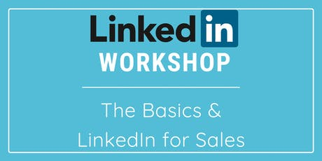 Sudbury LinkedIn Workshop: The Basics and  Advanced B2B Sales tickets