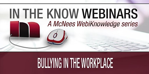 Bullying in the Workplace - WEBINAR
