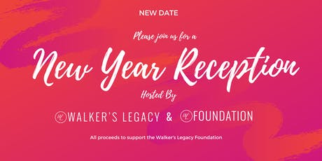 Walker's Legacy Foundation New Year Reception & Fundraiser tickets