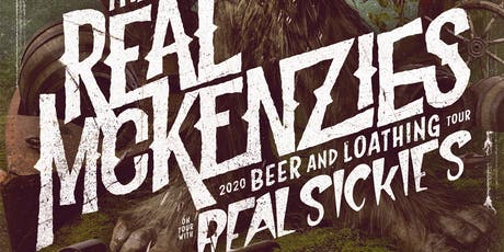 The Real McKenzies with Real Sickies, ATD tickets