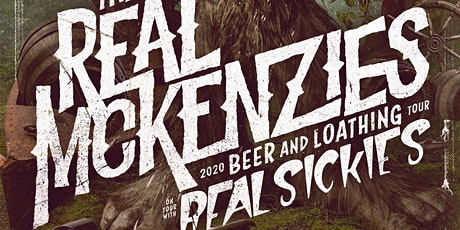 The Real McKenzies with Real Sickies, ATD, The Shit Talkers tickets