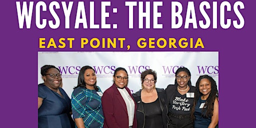 WCSYale: The Basics in East Point, GA