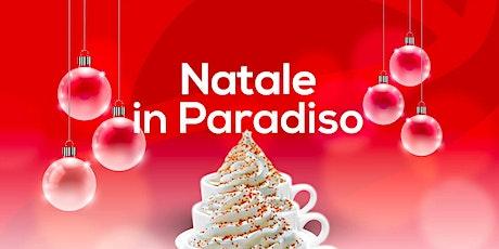 Natale in Paradiso biglietti