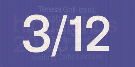 Teresa Galí-Izard, Arquitectura Agronomia, Michael Hough/Ontario Associati tickets