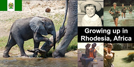 Growing up in Rhodesia, Africa tickets