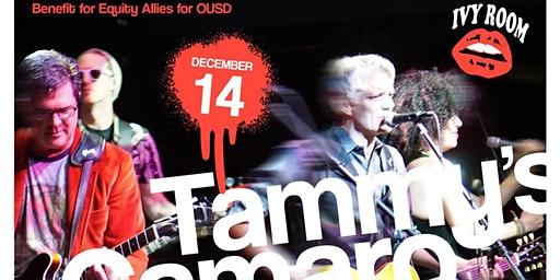 Benefit for Equity Allies for OUSD  Feat Tammy's Camaro & The Wild Woodsmen