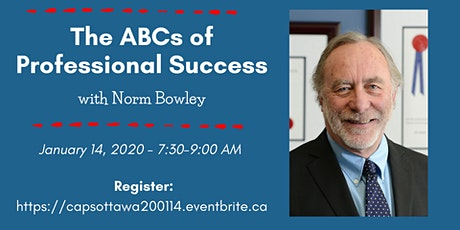 The ABCs of Professional Success with Norm Bowley tickets