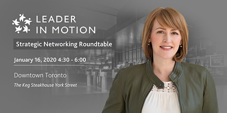 Leader in Motion Strategic Networking Roundtable January 2020 tickets