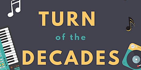 Turn of the Decades tickets