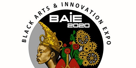 Black Arts & Innovation Expo 2020 tickets