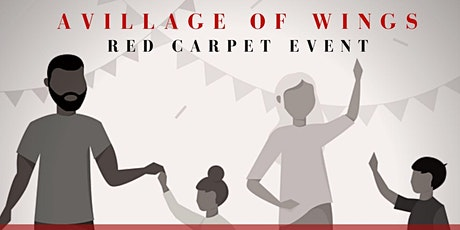 The Family Gala Red Carpet Fundraiser Presented by A Village of Wings  tickets