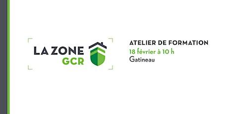 Atelier sur la Zone GCR - Gatineau billets