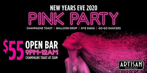 New Years Eve 2020 Pink Party & After Party