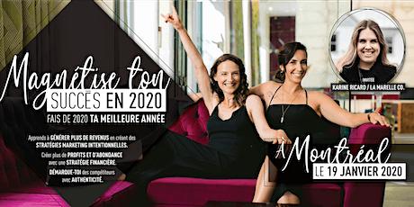 Magnétise ton succès en 2020- RIVE-SUD MONTRÉAL billets