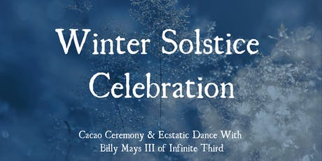 Solstice Celebration with Billy Mays III tickets