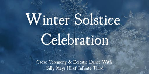 Solstice Celebration with Billy Mays III