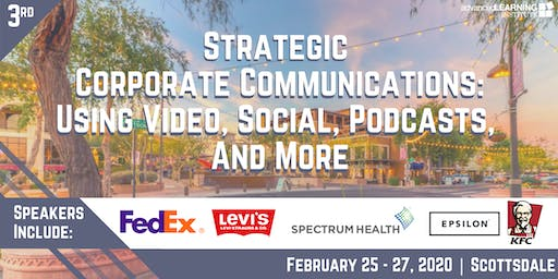 Strategic Corporate Communications: Using Social, Video, Podcasts & More