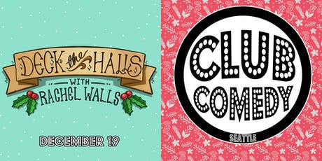 Deck The Halls With Rachel Walls 12/19 tickets