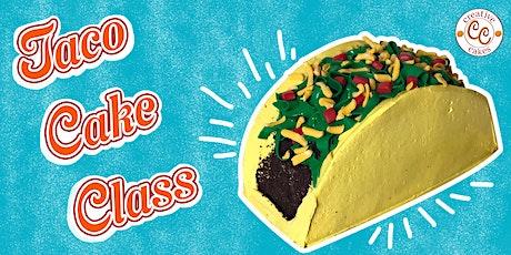 Taco Cake Class - Parent & Child tickets