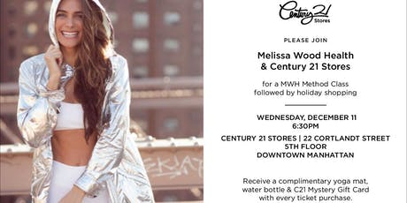 Melissa Wood Health & Century 21 Stores MWH Method + Holiday Shopping tickets