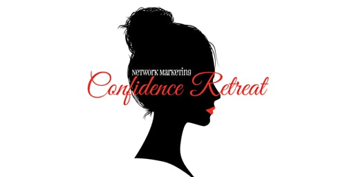 Network Marketing Confidence Retreat 2020