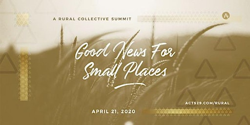 Acts 29 Midwest Rural Collective Summit