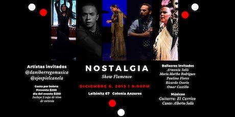 Nostalgia Show Flamenco en CDMX boletos
