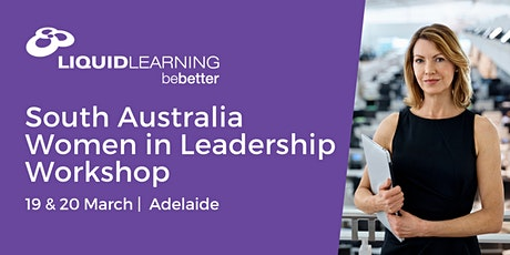 South Australia Women in Leadership Workshop tickets