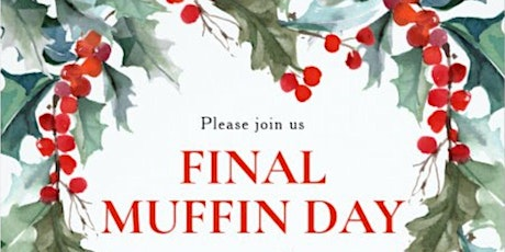 Final Muffin Day tickets
