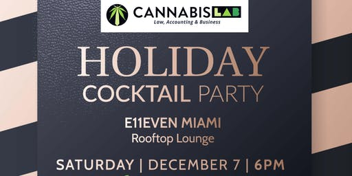 Cannabis LAB CLUB E11EVEN Holiday Party