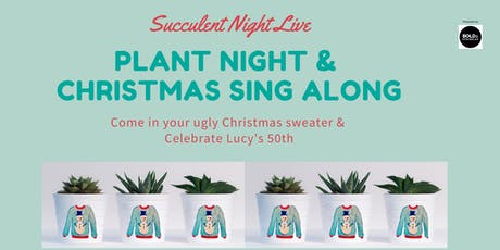 Christmas Sing Along & Plant Party tickets
