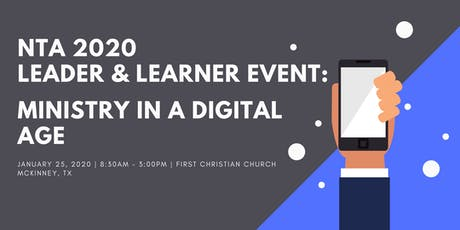 NTA 2020 Leader and Learner Event: Ministry in a Digital Age tickets