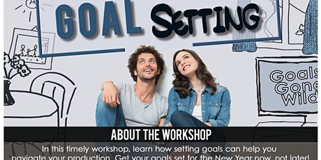 Goal Setting - A Business Planning Workshop tickets