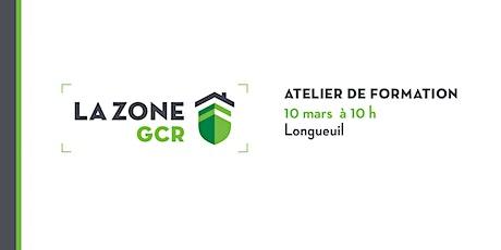 Atelier sur la Zone GCR - Longueuil tickets