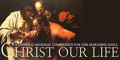 Christ Our Life Conference September 26-27, 2020 tickets