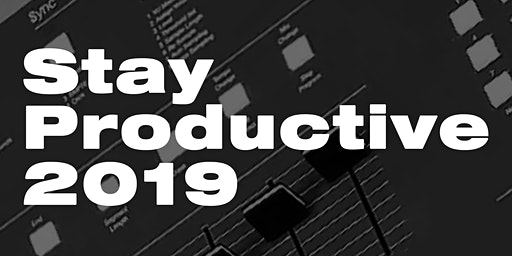 Stay Productive: Day Tripper, Illastrate, Yamin Semali, Flwr Chyld & more..