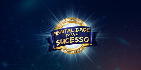 MENTALIDADE PARA O SUCESSO - MPS ingressos