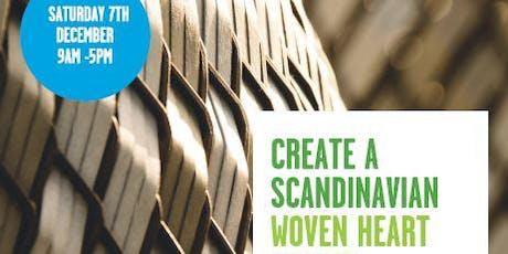 Free - Create a Scandinavian Woven Heart Basket! tickets